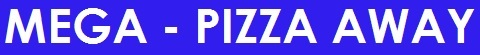 Mega Pizza Away